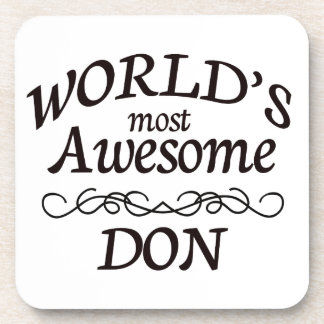 World's Most Awesome DON Beverage Coaster