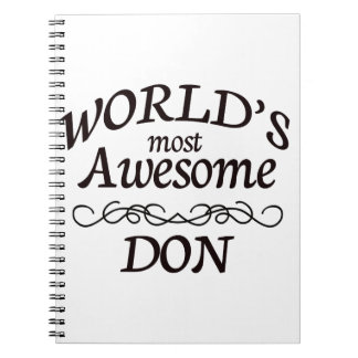 World's Most Awesome DON Spiral Notebook