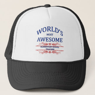 World's Most Awesome Elementary School Teacher Trucker Hat