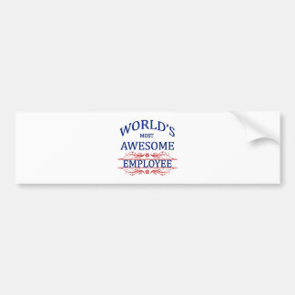 World's Most Awesome Employee Bumper Sticker