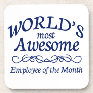 World's Most Awesome Employee of the Month Coaster