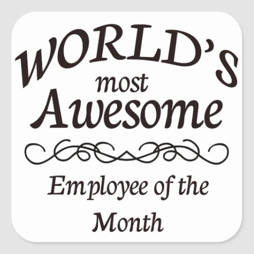 World's Most Awesome Employee of the Month Stickers