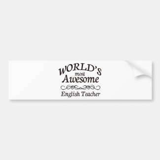 World's Most Awesome English Teacher Bumper Sticker