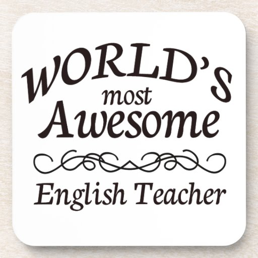 World 39 s most awesome english teacher drink coaster zazzle for Awesome englisch