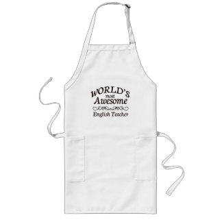 World's Most Awesome English Teacher Long Apron