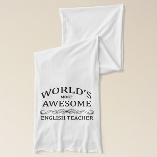 World's Most Awesome English Teacher Scarf