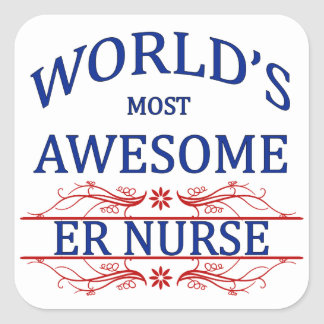 World's Most Awesome ER Nurse Square Sticker