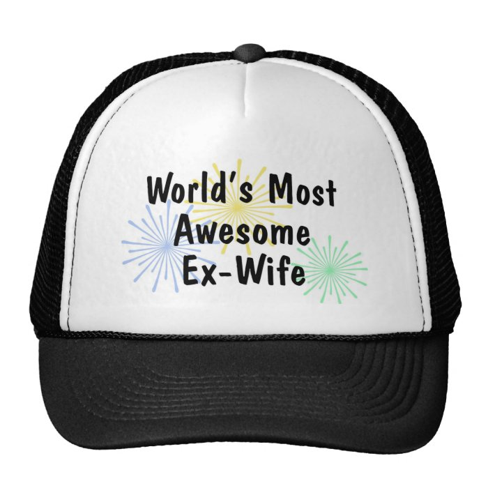 World's Most Awesome Ex-Wife Trucker Hat