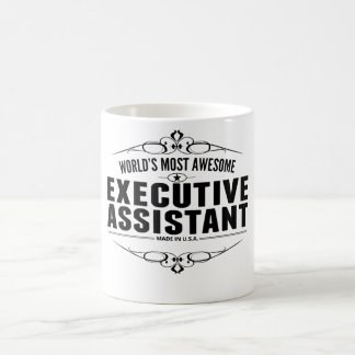 World's Most Awesome Executive Assistant Classic White Coffee Mug