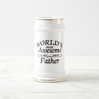 World's Most Awesome Father Beer Stein
