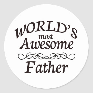 World's Most Awesome Father Classic Round Sticker