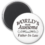World's Most Awesome Father-In-Law 2 Inch Round Magnet