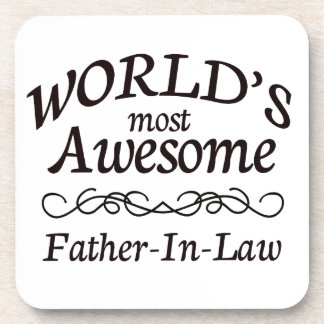 World's Most Awesome Father-In-Law Coaster