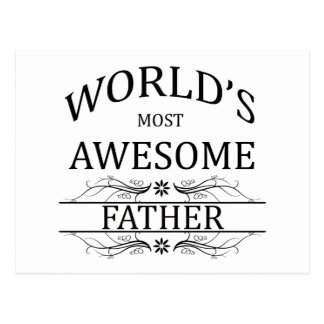 World's Most Awesome Father Postcard
