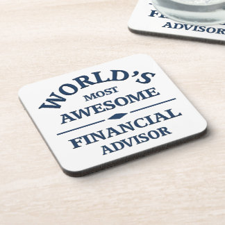 World's most awesome Financial Advisor Beverage Coaster