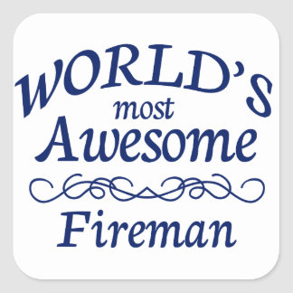 World's Most Awesome Fireman Square Sticker