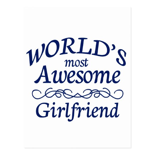 World's Most Awesome Girlfriend Postcard