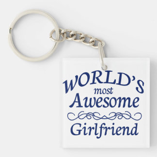 World's Most Awesome Girlfriend Single-Sided Square Acrylic Keychain