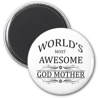 World's Most Awesome God Mother 2 Inch Round Magnet