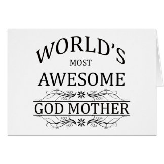 World's Most Awesome God Mother Card