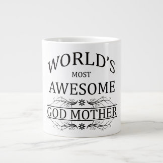 World's Most Awesome God Mother Giant Coffee Mug