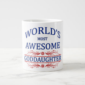 World's Most Awesome Goddaughter Giant Coffee Mug