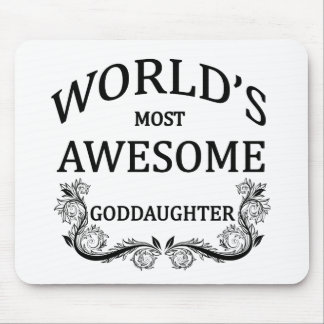 World's Most Awesome Goddaughter Mouse Pad