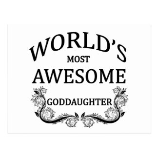 World's Most Awesome Goddaughter Postcard