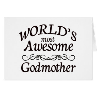 World's Most Awesome Godmother Card