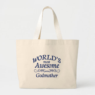 World's Most Awesome Godmother Large Tote Bag