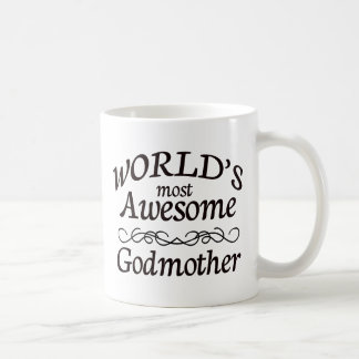 World's Most Awesome Godmother Coffee Mugs