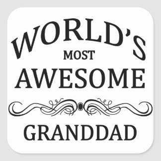 World's Most Awesome Granddad Square Sticker
