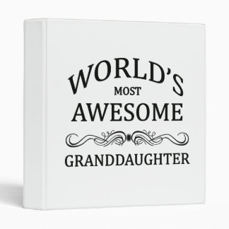 World's Most Awesome Granddaughter 3 Ring Binder