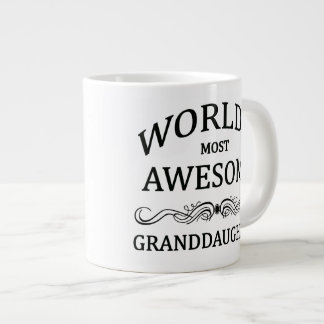 World's Most Awesome Granddaughter Large Coffee Mug