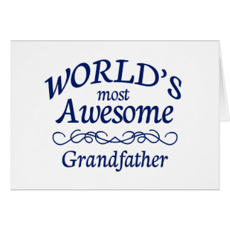 World's Most Awesome Grandfather Greeting Card