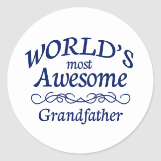 World's Most Awesome Grandfather Classic Round Sticker