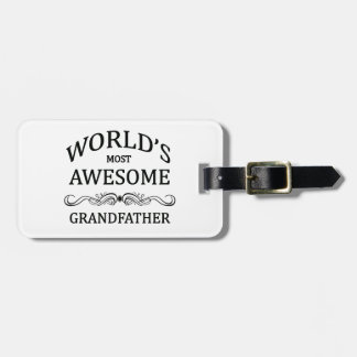 World's Most Awesome Grandfather Bag Tags