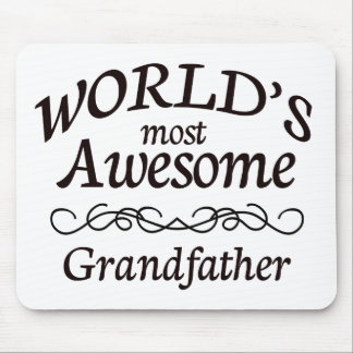 World's Most Awesome Grandfather Mouse Pad