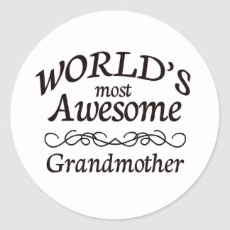 World's Most Awesome Grandmother Classic Round Sticker