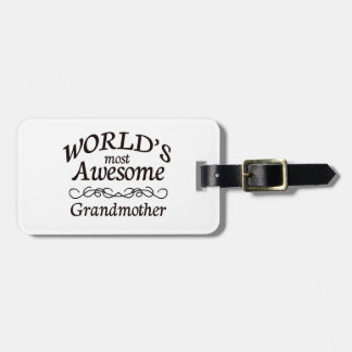 World's Most Awesome Grandmother Tag For Luggage