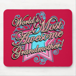 Worlds Most Awesome Grandmother Mouse Pad
