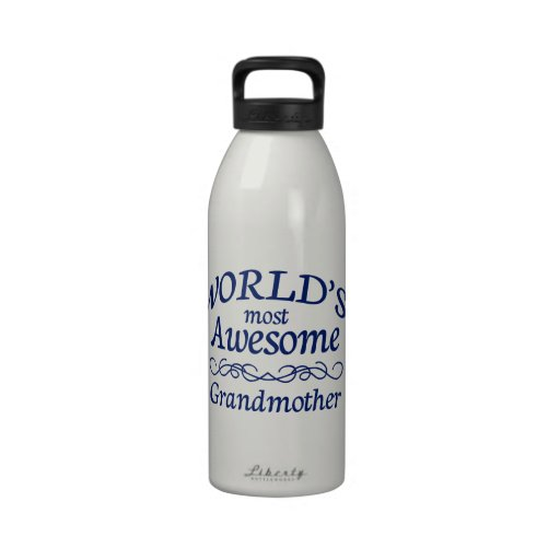 World's Most Awesome Grandmother Drinking Bottles