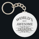 "World&#39;s Most Awesome Grandpa Keychain<br><div class=""desc"">A fun design to honor a world&#39;s most awesome grandpa with</div>"