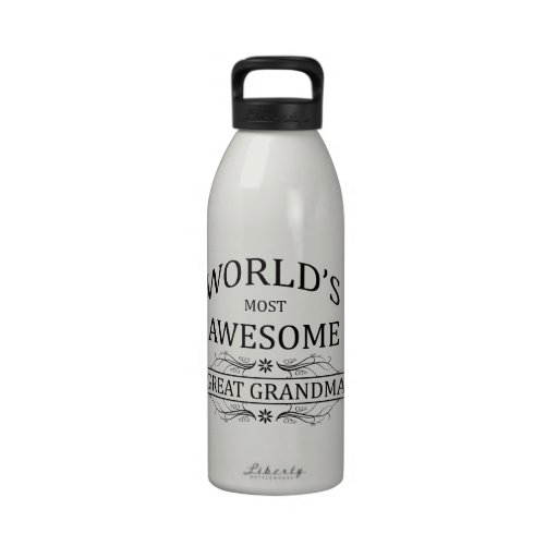 World's Most Awesome Great Grandma Water Bottles