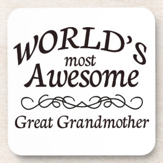 World's Most Awesome Great Grandmother Beverage Coaster