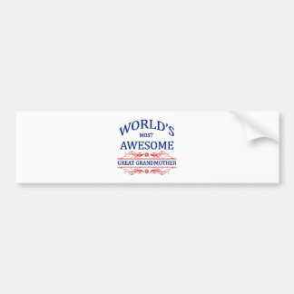 World's Most Awesome Great Grandmother Bumper Sticker