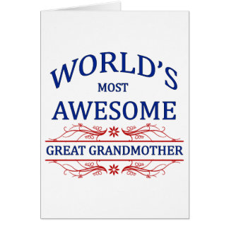 World's Most Awesome Great Grandmother Card