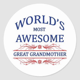 World's Most Awesome Great Grandmother Classic Round Sticker