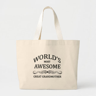 World's Most Awesome Great Grandmother Large Tote Bag
