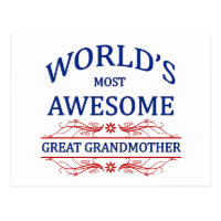 World's Most Awesome Great Grandmother Postcard